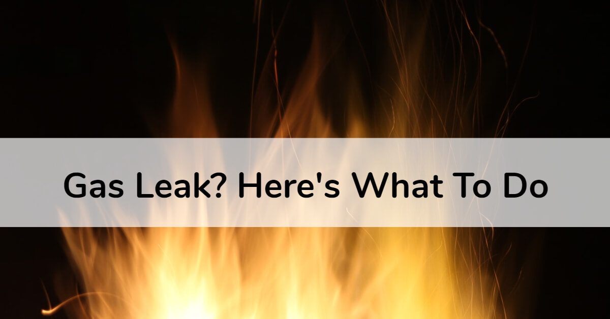 gas leaks what to do